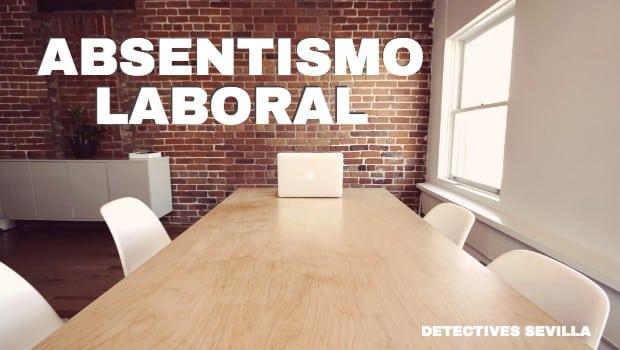 ABSENTISMO LABORAL Y EL FRAUDE