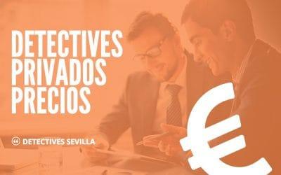 DETECTIVES PRIVADOS PRECIOS