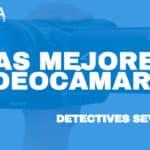 Videocámaras y detectives privados