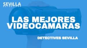 Mejores videocámaras para detectives